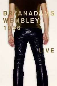 Cover Bryan Adams - Wembley 1996 - Live [DVD]